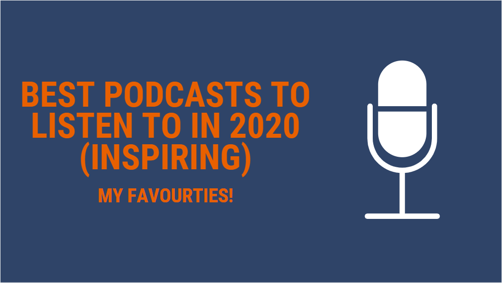 Best Podcasts to Listen to in 2020