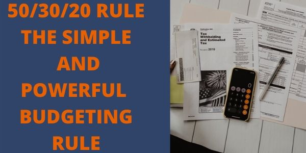 50/30/20 RULE THE SIMPLE AND POWERFUL BUDGETING RULE