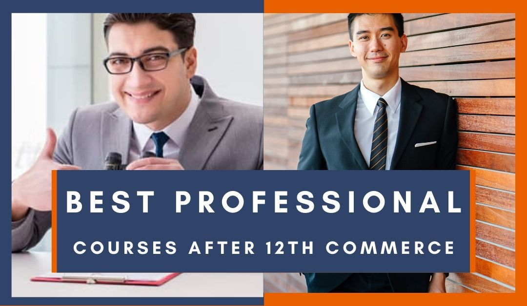 Best Professional Courses AFter 12th Commerce