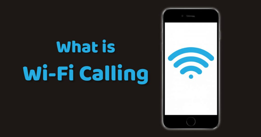 what is Wi-Fi calling