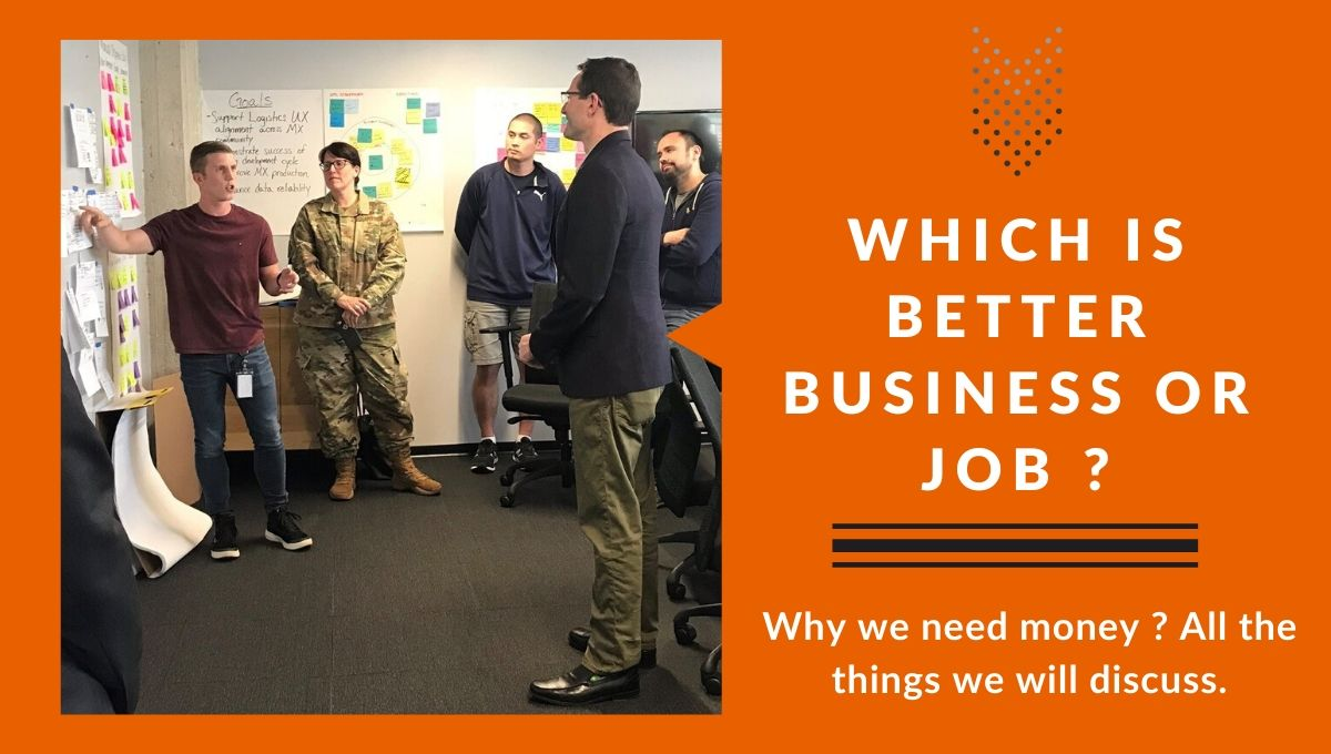Which is better Business or job