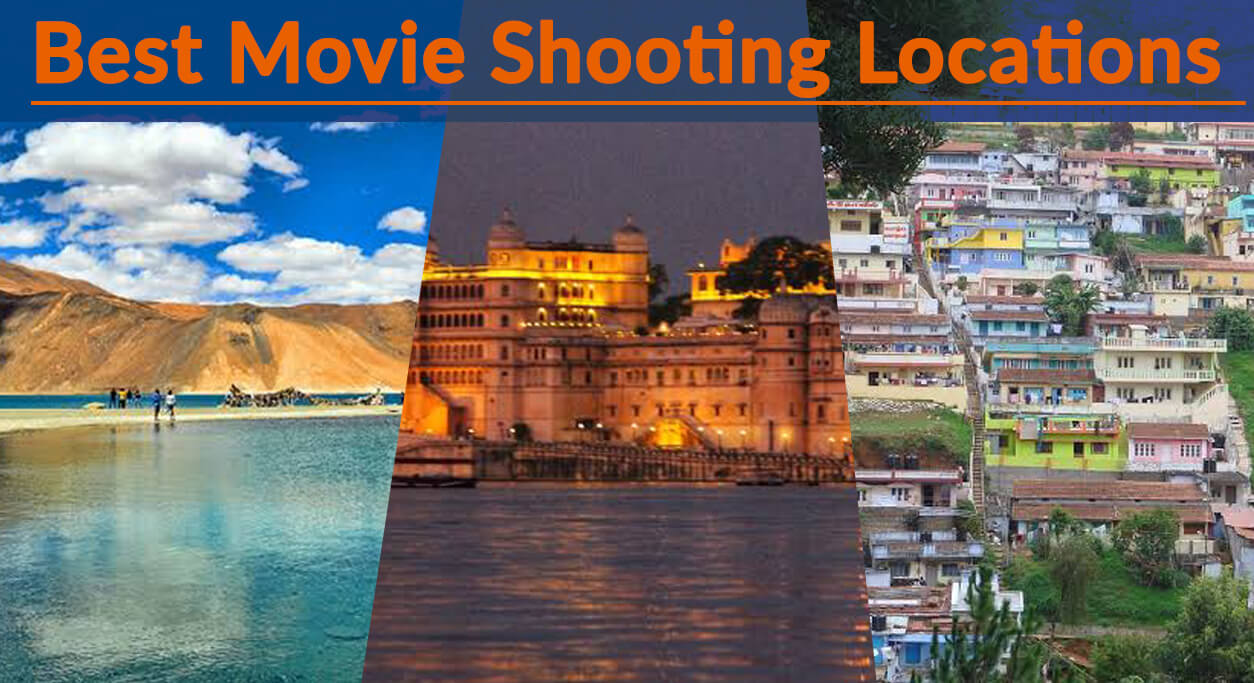 best movie shooting locations in india