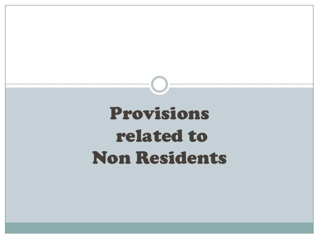 Provisions related to Non-resident