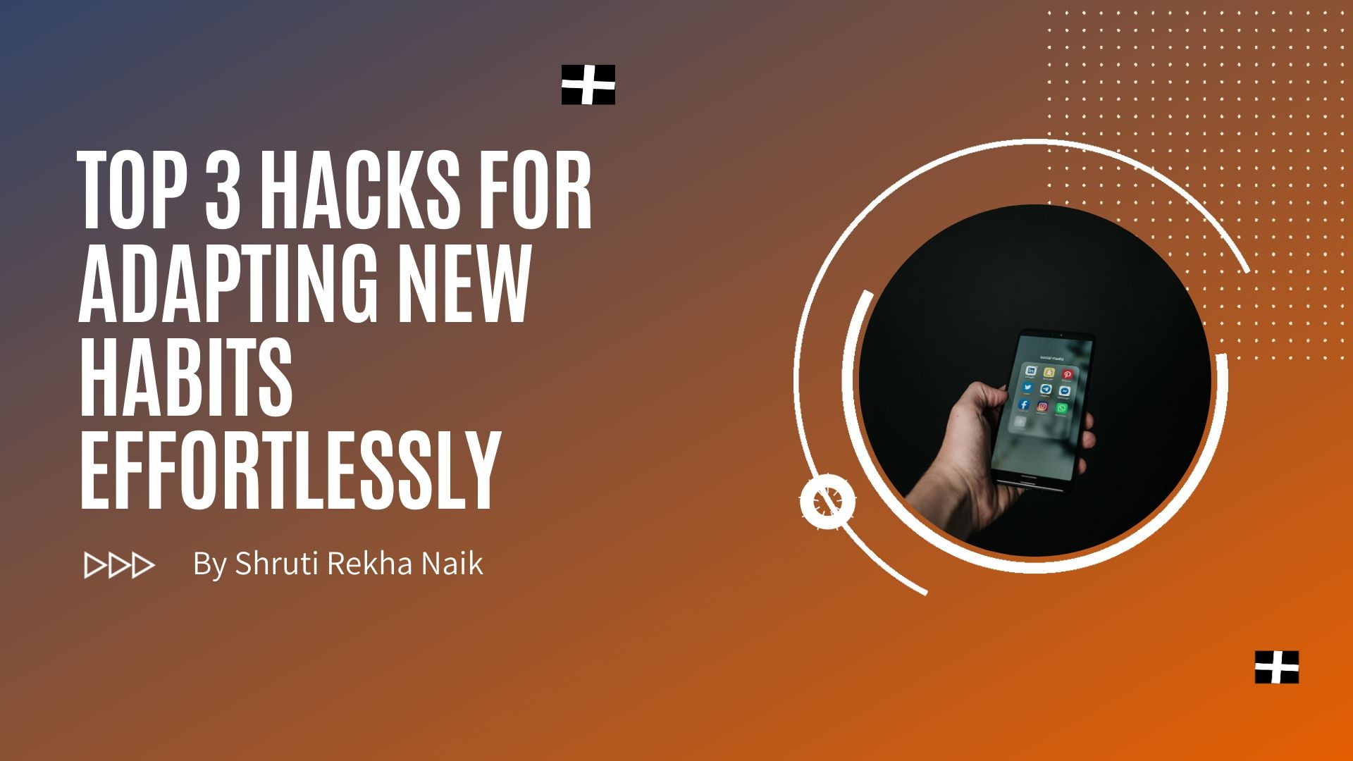 top hacks for new habits