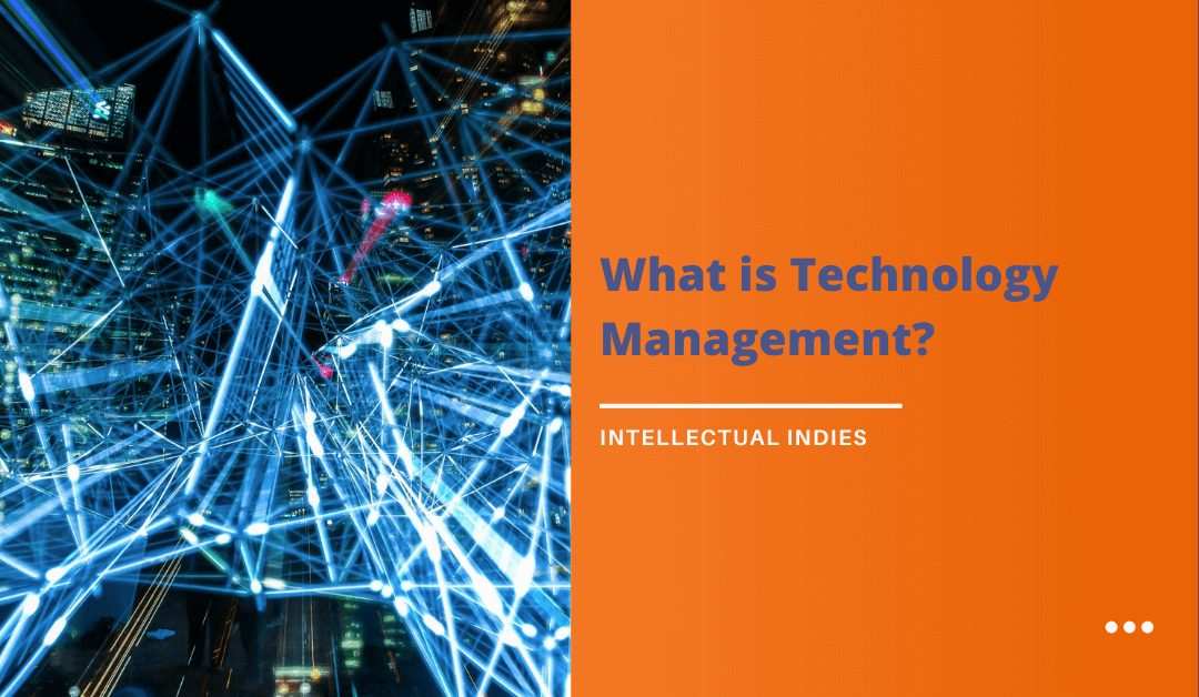 What is Technology Management?