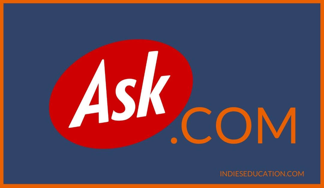 Ask.com- Search engine